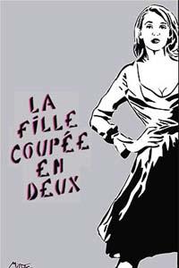 Affiche du film 'une femme coupé en deux' par Miss.Tic